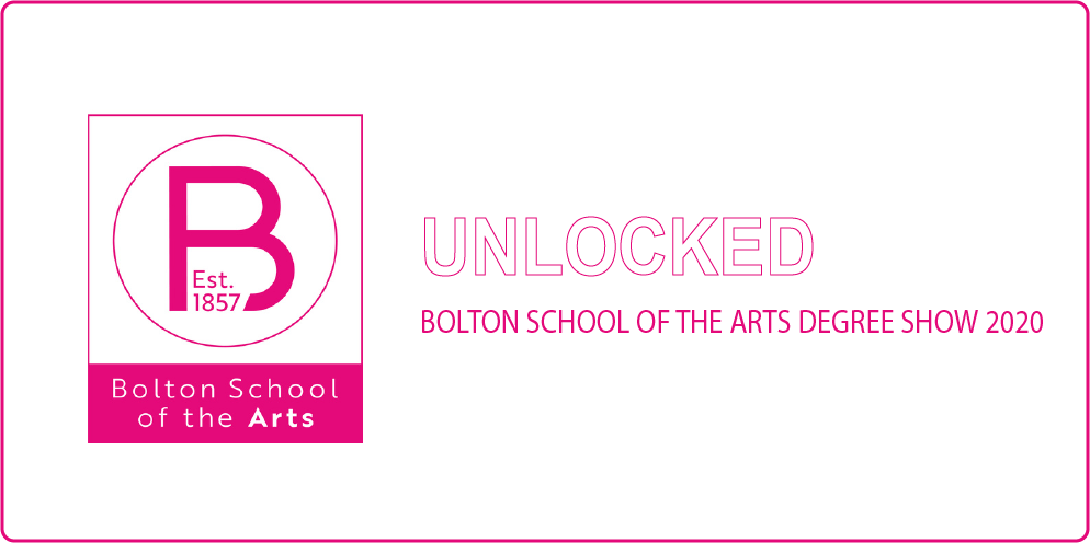 Bolton School of Art Unlocked2